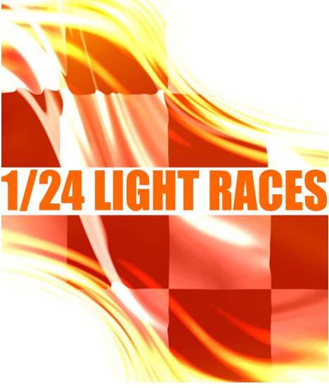1/24 LIGHT RACES Lightraces